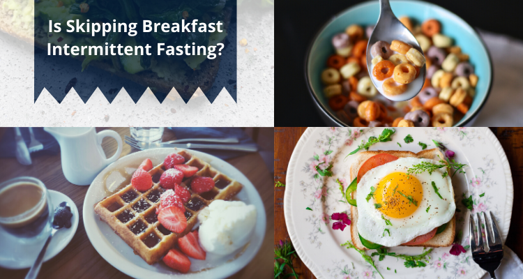 Is Skipping Breakfast Intermittent Fasting?