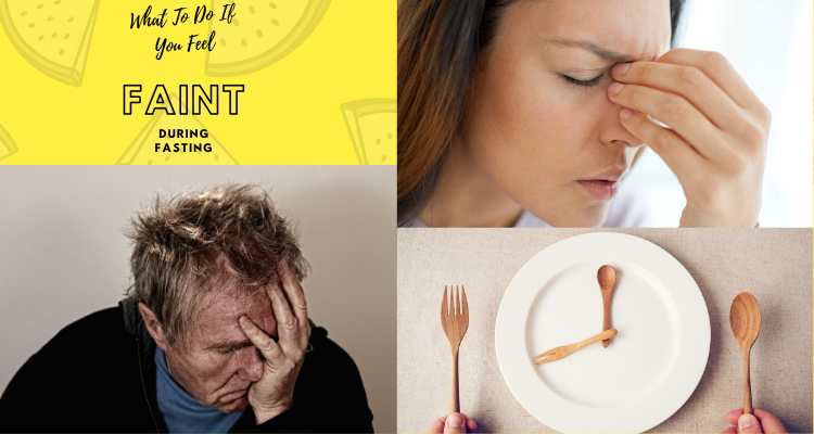 What To Do If You Feel Faint During Fasting