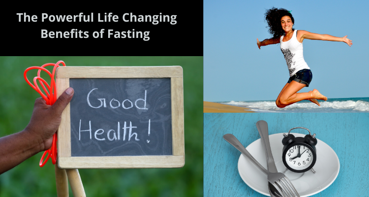 The Powerful Life Changing Benefits of Fasting